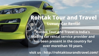 Rohtak Tour and Travel -  Luxury Car Rental
